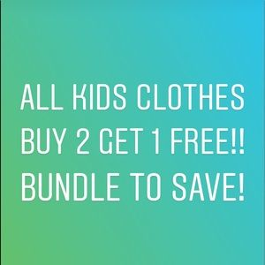 SALE! All Kids Clothes Buy 2, get 1 FREE!